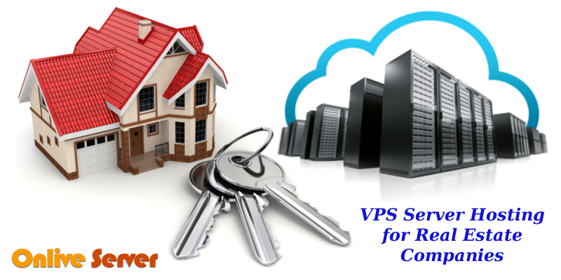 VPS Server Hosting for Real Estate Companies