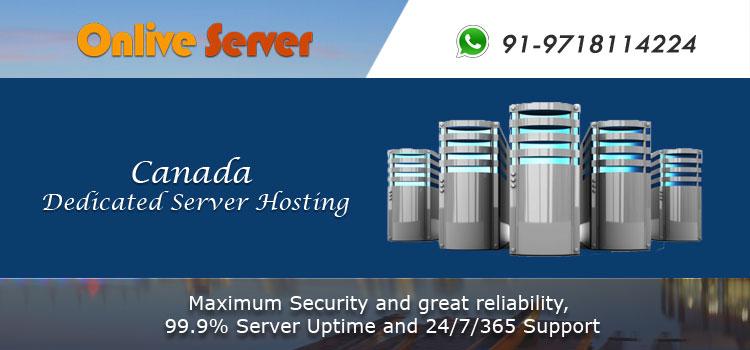 Canada Dedicated Server Hosting