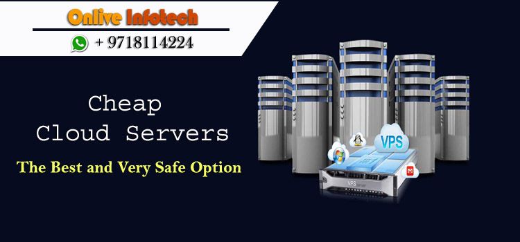 Finest Cheap Cloud Servers Hosting with Higher Technology