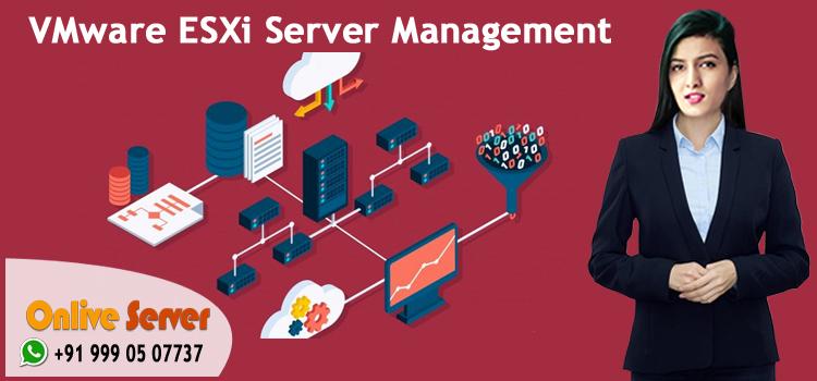 VMware ESXi Server Management